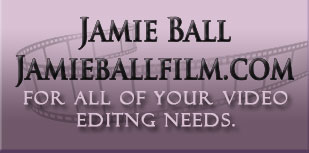 Jamie Ball Video Editing